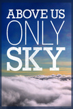 Over os er kun himlen, plakat, på engelsk Photo