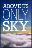 Über uns nur Himmel, Poster, Englisch Foto