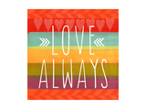 Love Always Giclee Print by Linda Woods