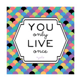 Yolo Giclee Print by Ashley Hutchins