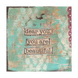 Dear You are Beautiful Giclee Print by Cassandra Cushman