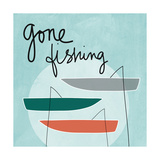 Gone Fishing Prints by Linda Woods