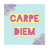 Carpe Diem Giclee Print by Ashley Hutchins