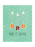 Make it Happen Posters by Linda Woods