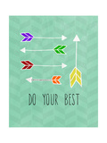 Do Your Best Giclee Print by Linda Woods