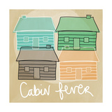 Cabin Fever Posters by Linda Woods