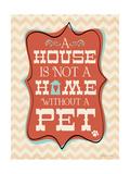 House Is Not Lámina giclée por Stephanie Marrott