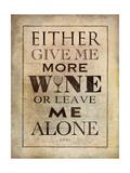 More Wine Lámina giclée por Stephanie Marrott