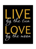 Live by the Sun Giclee Print by Anna Quach