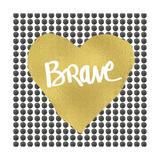 Brave - Heart Giclée-Druck von Linda Woods