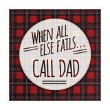 Call Dad Posters by Ashley Hutchins