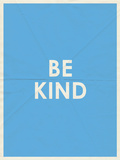 Be Kind Typography Prints