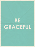 Be Grateful Typography Poster