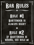 Bar Rules the Bartender is Always Right Sign Art Print Poster Art