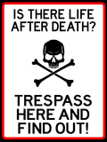 No Trespassing Do Not Enter Sign Poster Poster
