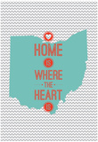 Home Is Where The Heart Is - Ohio Posters