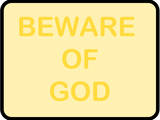 Beware of God Prints