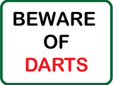 Beware of Darts Stretched Canvas Print