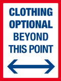 Clothing Optional Beyond This Point Sign Art Poster Print Prints