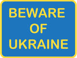 Beware of Ukraine Print