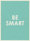 Be Smart Typography Poster