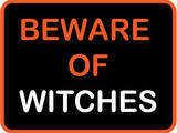 Beware of Witches Art