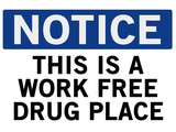 Work Free Drug Place Spoof Sign Print Poster Láminas