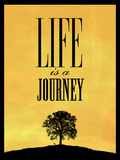 Life is a Journey Art Print Poster Posters