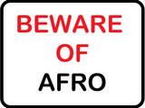 Beware of Afro Prints