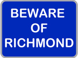 Beware of Richmond Stretched Canvas Print