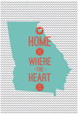 Home Is Where The Heart Is - Georgia Posters