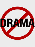 No Drama Allowed Humor Print Poster Poster