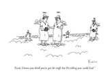 """Look, I know you think you've got the stuff, but I'm telling you: walk Go - New Yorker Cartoon Premium Giclee Print by Zachary Kanin"