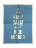 Keep Calm Hide Mirror Quote on Folded in Four Paper Texture Prints by  ONiONAstudio