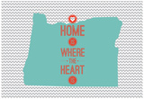 Home Is Where The Heart Is - Oregon Posters