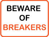 Beware of Breakers Print