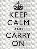 Keep Calm and Carry on Motivational Grey Pattern Art Print Poster Prints