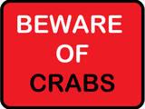 Beware of Crabs Prints