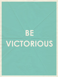 Be Victorious Typography Print