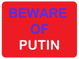Beware of Putin Prints