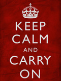 Keep Calm and Carry on (Motivational, Red, Textured) Art Poster Print Art