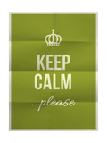 Keep Calm Please Quote on Folded in Eight Paper Texture Poster by  ONiONAstudio
