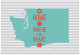 Home Is Where The Heart Is - Washington Prints