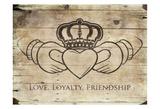 Love Loyalty Friendship Prints by Jace Grey