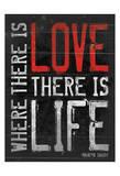Love Life Prints by Jace Grey