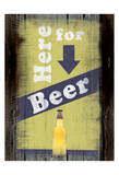 Beer Here Posters by Lauren Gibbons