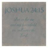 Joshua 24-15 Prints by Jace Grey