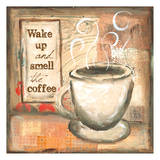 Wake Up and Smell The Coffee Prints by Erin Butson