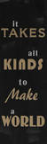 Take All Kinds Poster by Jody Taylor