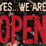 Yes, We're Open Poster by Aaron Christensen